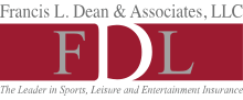 Francis L. Dean & Associates, Inc - The Leader in Sports, Leisure and Entertainment Insurance